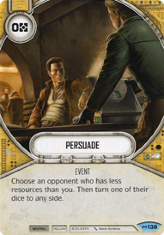 Persuade [Common from Empire at War 138]