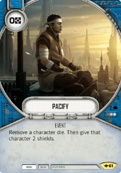 Pacify [Uncommon from Way of the Force 61]